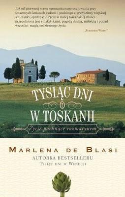 Tysiac dni w Toskanii Marlena de Blasiimages big7978 83 08 04400 1